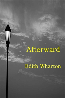 ghosts in afterward by edith wharton essay Description as dahl relates in the introduction, he started the research for this book by making a call to the celebrated ghost-story anthologist/writer, lady cynthia asquith.